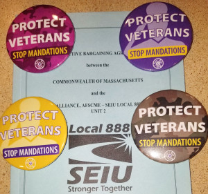'PROTECT VETERANS': The buttons were all set for the Local 888 chapter's campaign at Holyoke Soldiers' Home. But tragedy hit first.